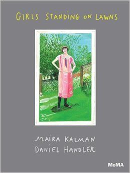 Girls Standing On Lawns Daniel Handler Maira Kalman 9780870709081 Amazon Com Books Daniel Handler Girl Standing Book Girl