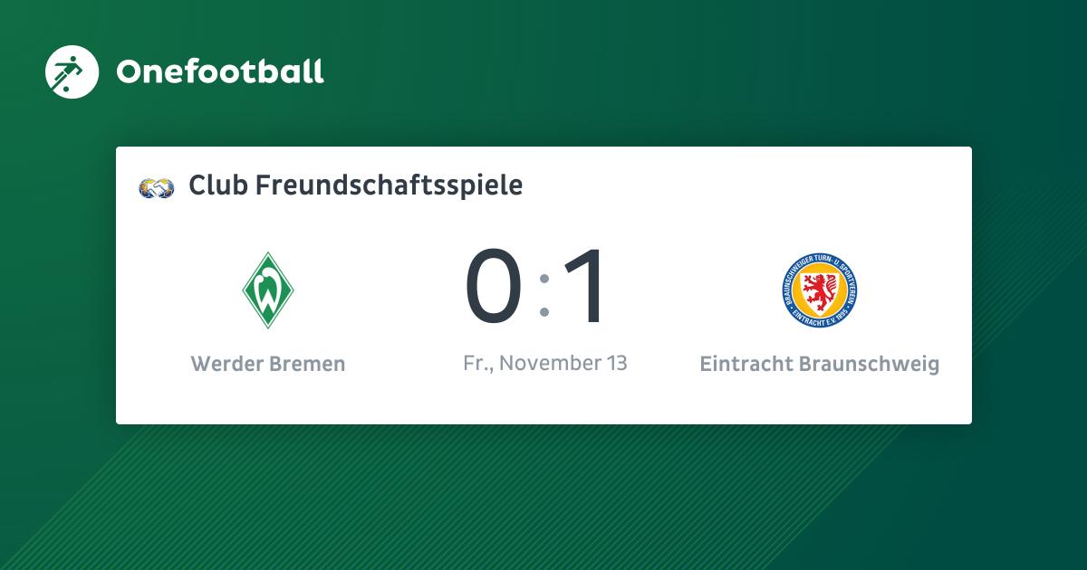 Werder Bremen 0: 1 Eintracht Braunschweig