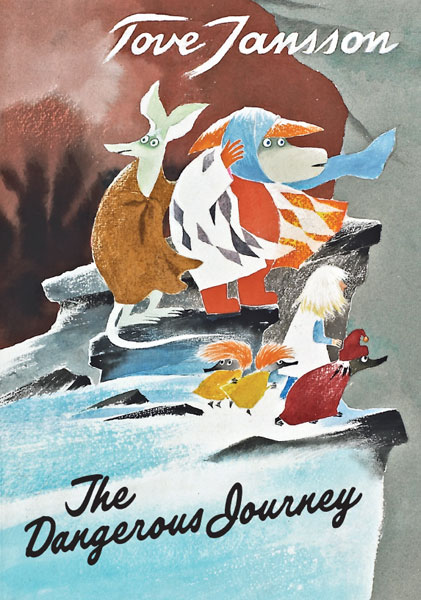 The Dangerous Journey  Tove Jansson ~ originally published 1977 as Den farliga resan  reissued in the UK by Sort of Books, 2010