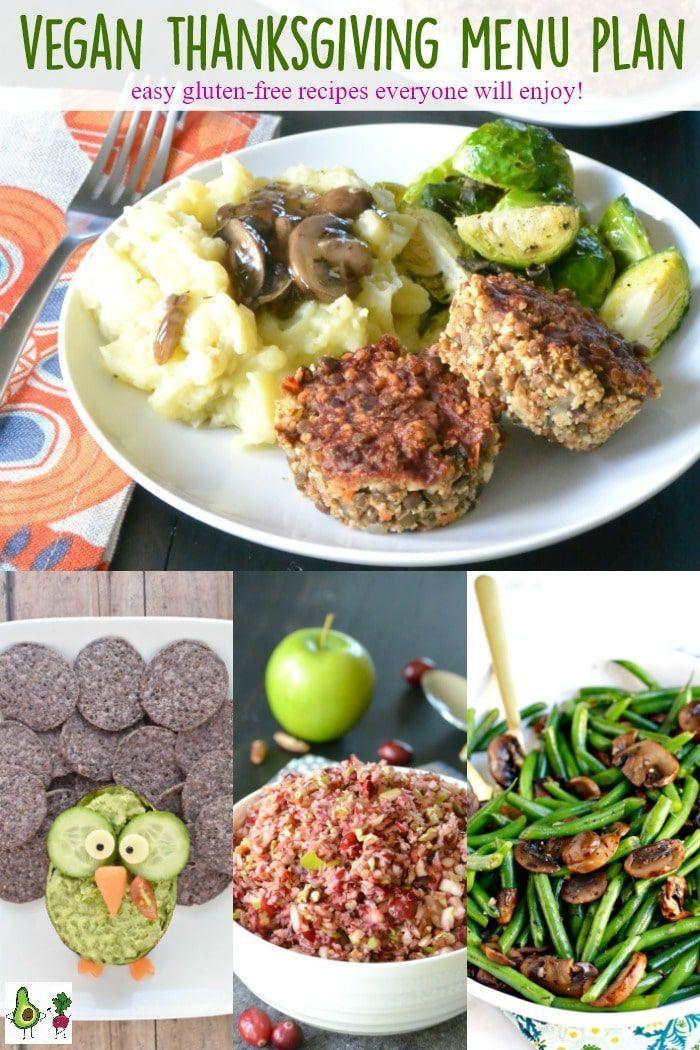 Vegan Thanksgiving Menu Plan Vegan Food Vegan