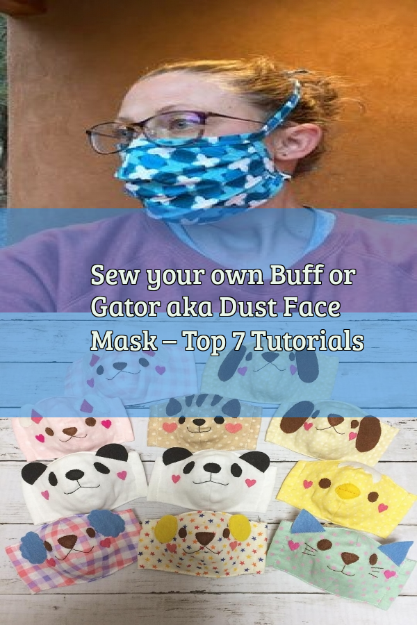 fricción detective Extracto  Sew your own Buff or Gator aka Dust Face Mask – Top 7 Tutorials in 2020 |  Easy face mask diy, Face mask diy acne, Mask