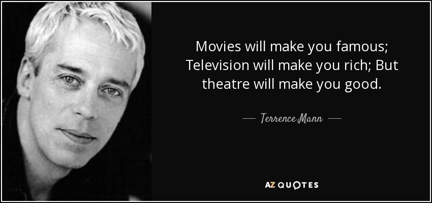 Terrence Mann Author >> Quotes By Terrence Mann A Z Quotes Terrence Mann Quotes