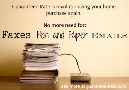 Guaranteed Rate S Paperless Mortgage Mortgage Mortgage Process Mortgage Tips
