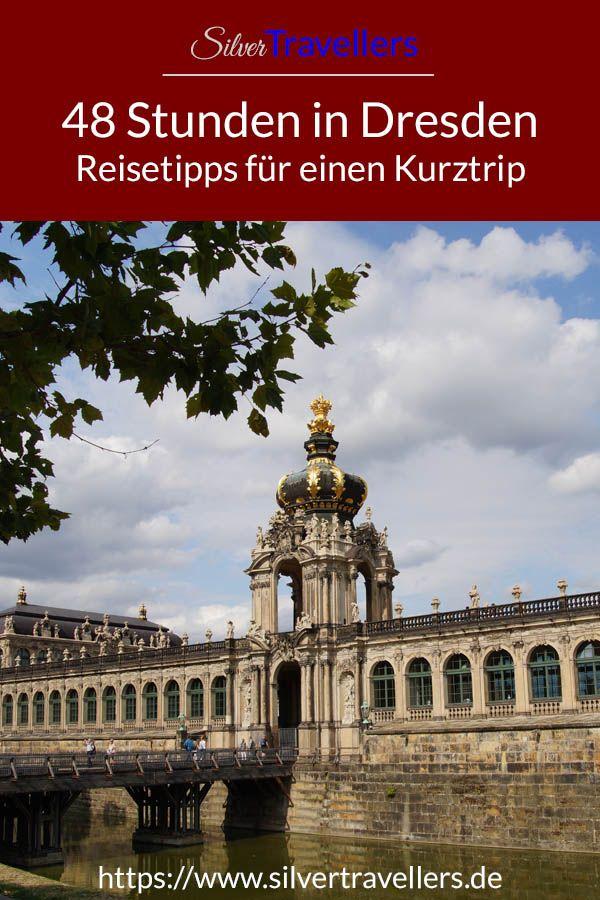 48 Stunden In Dresden Reisen Reiseziele Ausflug