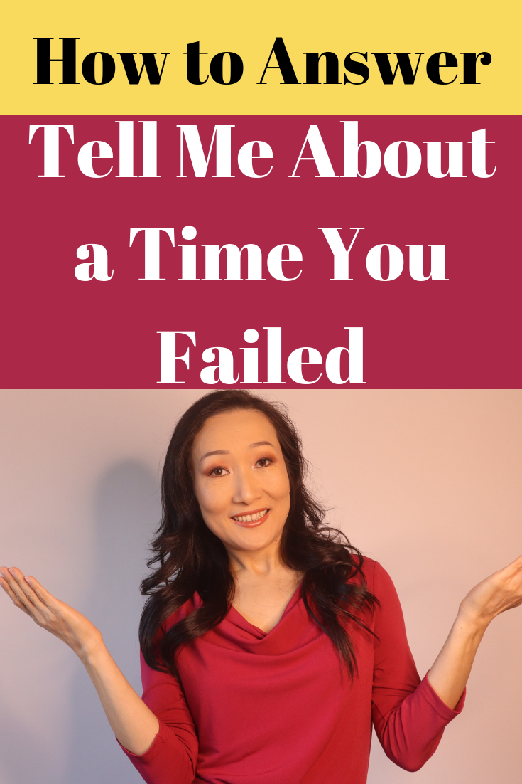 How To Answer Tell Me About A Time You Failed Question Interview Answers This Or That Questions Job Interview Tips