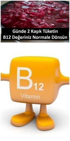 Be sure to follow this recipe if your B12 values are low After 12 months B1