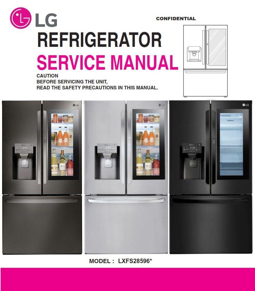 Lg Lfxs28596s Lfxs28596m Lfxs28596d Refrigerator Service Repair Manual Refrigerator Service Repair Guide Refrigerator