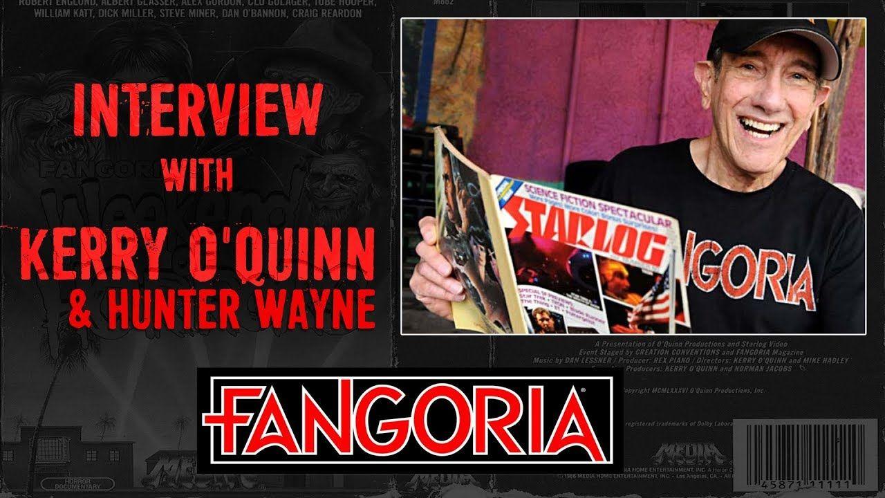 Fangoria Lives Interview Of Kerry O Quinn Co Founder Hunter Wayne Quinn Interview Wayne