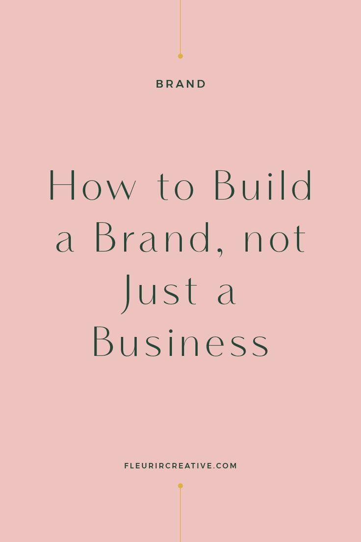 How to Build a Brand, Not Just a Business is part of Branding your business, Business marketing, Creative business, Business tips, Business inspiration, Small business tips - I recently wrote an article on the differences between a business and a brand  Today I want to talk you through the initial steps that you can take to build a brand, not just a business  Building a brand is not something that happens overnight  It's something that evolves over time and will continue to …