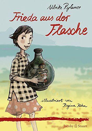 Frieda aus der Flasche: Amazon.de: Ulrike Rylance: Bücher