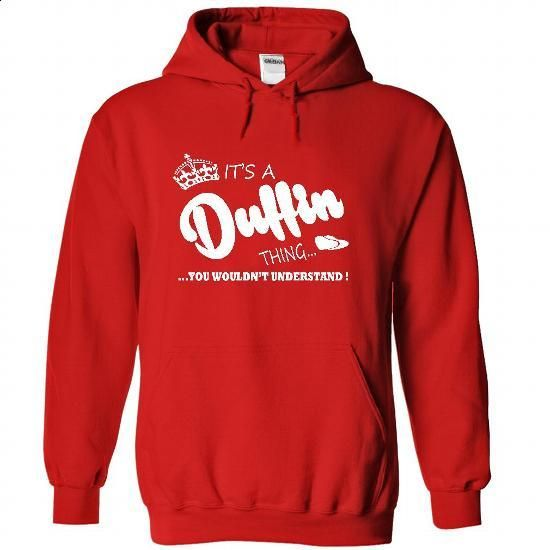 Its a Duffin Thing, You Wouldnt Understand !! Name, Hoo - #hoodie allen #cropped hoodie. MORE INFO => https://www.sunfrog.com/Names/Its-a-Duffin-Thing-You-Wouldnt-Understand-Name-Hoodie-t-shirt-hoodies-5952-Red-31655184-Hoodie.html?68278