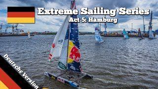 Mitsegeln bei der Extreme Sailing Series 2015 in Hamburg