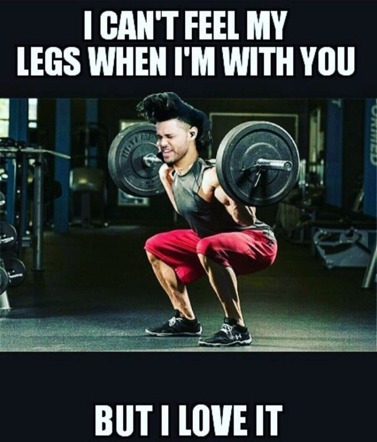 Nothing Like Not Being Able To Feel Your Legs Workout Humor Workout Memes Funny Workout Memes