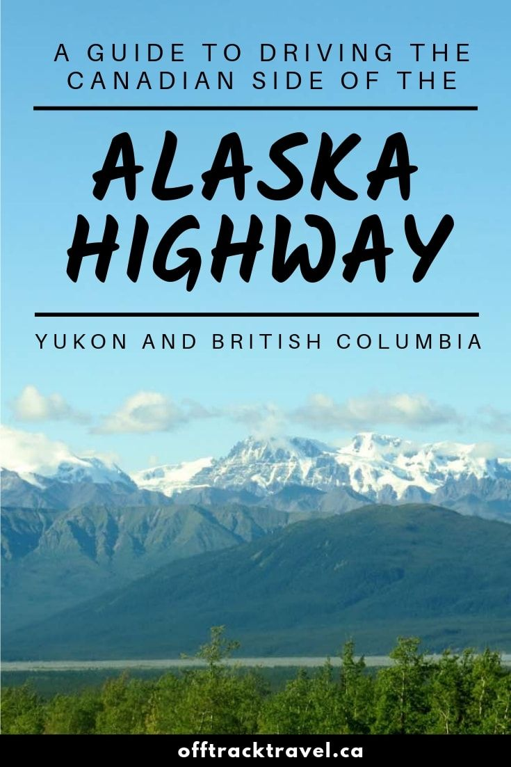 The Alaska Highway is an epic northern drive through wilderness and wonder. But did you know that most of it actually travels through Canada's BC and Yukon regions? Here are the highlights and some essential tips for your adventure! offtracktravel.ca #roadtrip #canada #yukon #britishcolumbia #travel