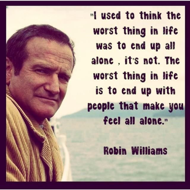 Alone In A Crowded Room Quotes Quotes Robin Williams Quotes