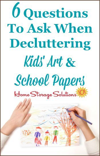 6 questions to ask when decluttering kidsu0027 art and school papers so you can decide what to keep versus to get rid of without stress or indecision on Home ...  sc 1 st  Pinterest & 6 Questions To Ask When You Declutter Kidsu0027 Art u0026 School Papers ...