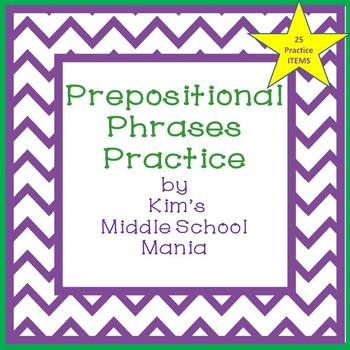 Prepositional Phrases Practice Prepositional Phrases Teaching Writing Language Arts Lessons Prepositional phrases worksheets middle