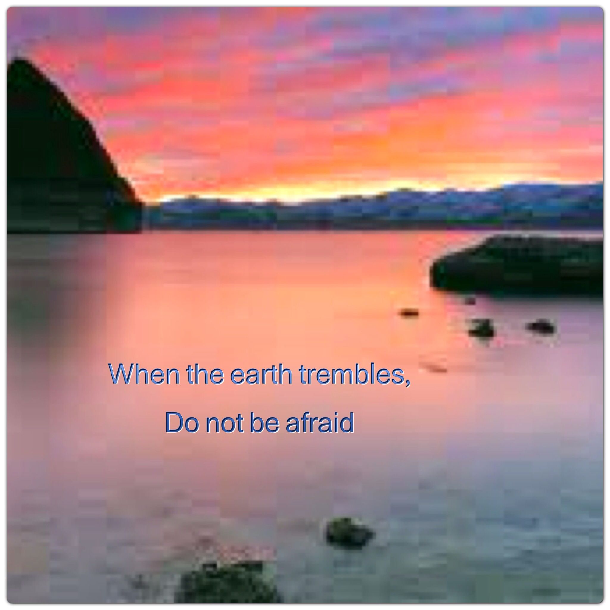 When the earth trembles - Paiute Indian quote