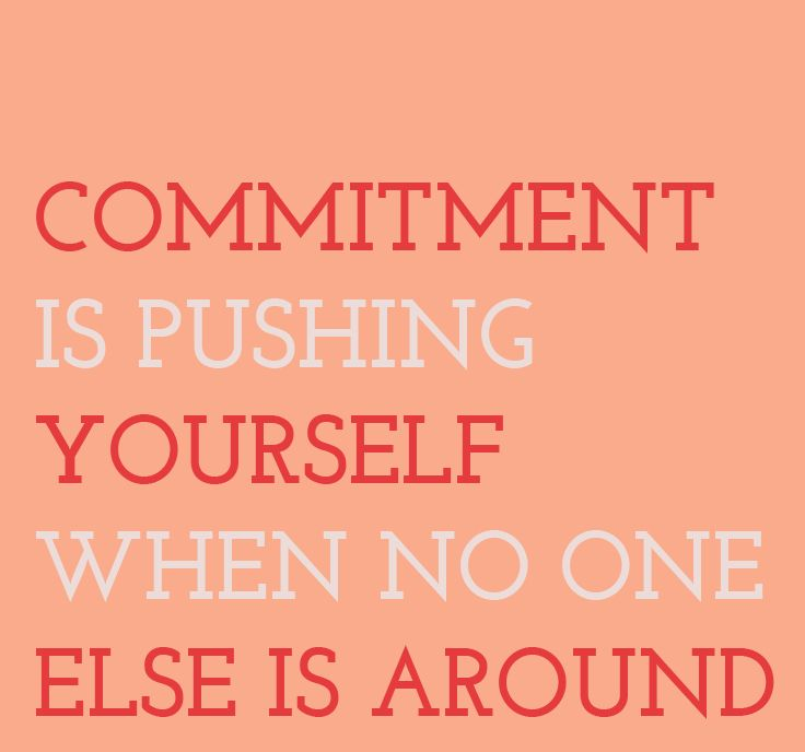 Commitment Is Pushing Yourself When No One Else Is Around Http Www Bje Art Co Uk Https Www Etsy Com Uk S How To Stay Motivated Fitness Quotes Motivation