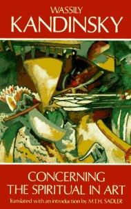 Kandinsky on the Spiritual Element in Art and the Three Responsibilities of Artists – Brain Pickings