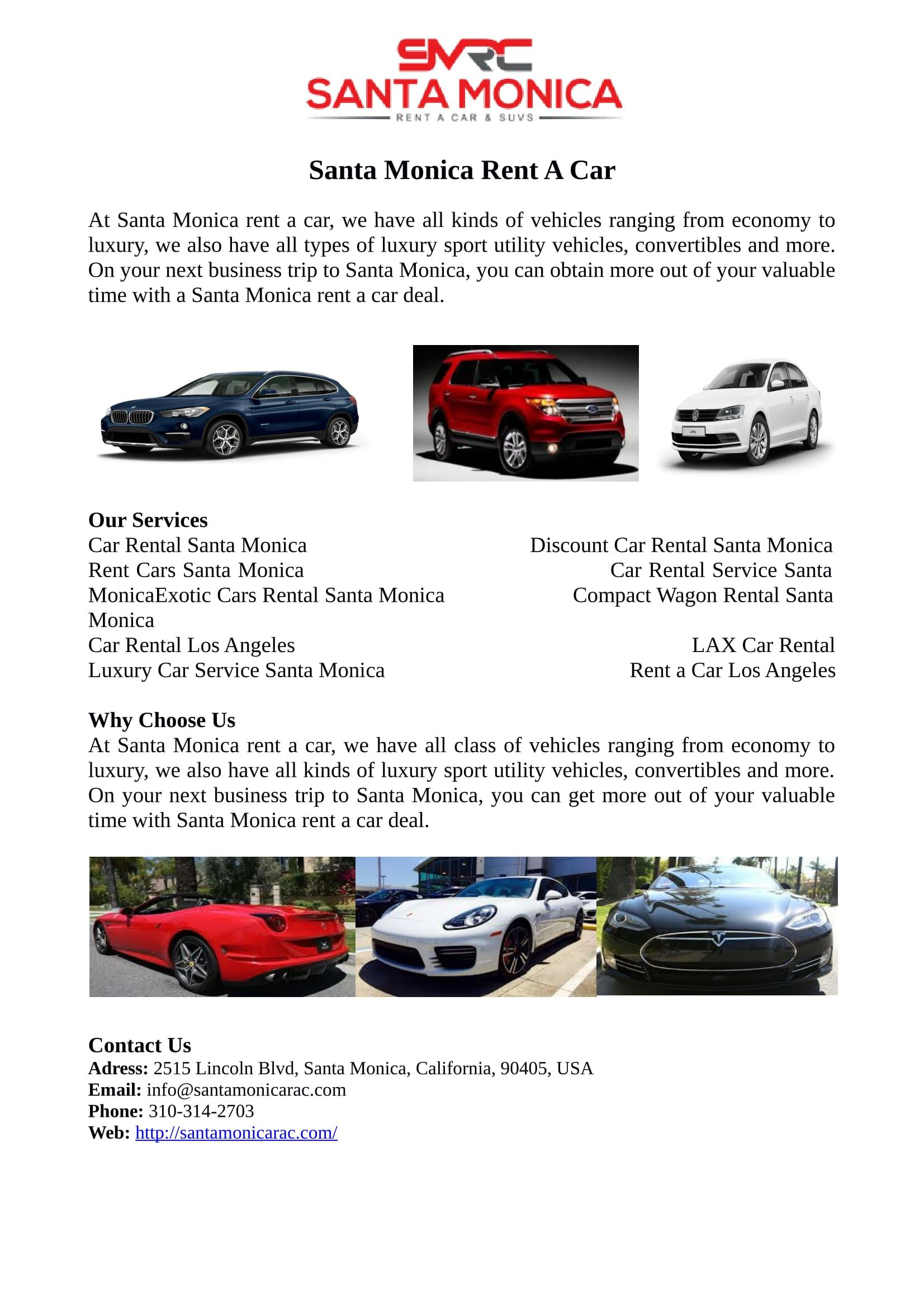 At Santa Monica rent a car we have all kinds of vehicles ranging