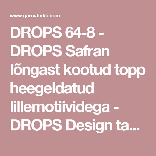 DROPS 64-8 - DROPS Safran lõngast kootud topp heegeldatud ...