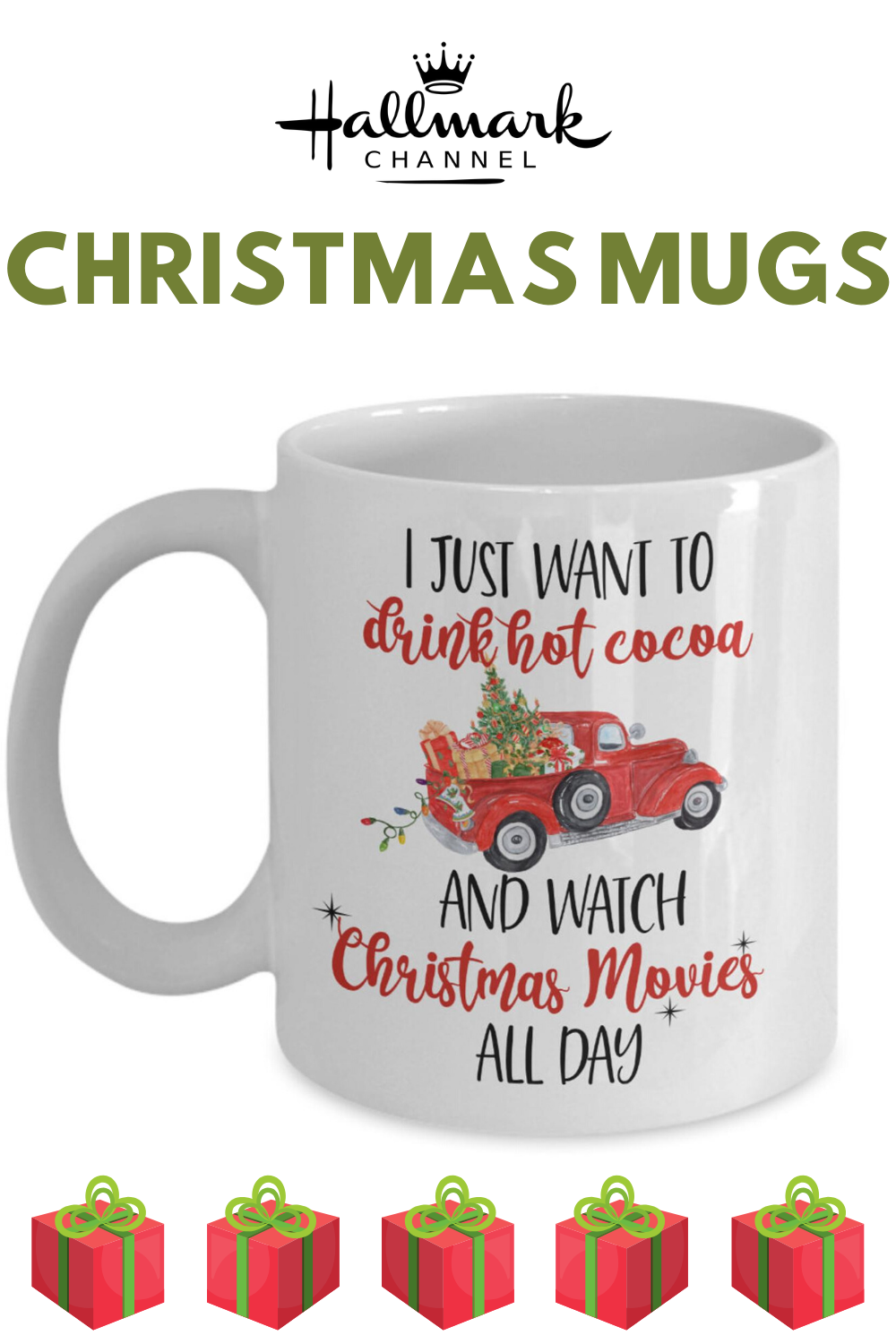 Christmas Mug For Christmas Gift For Men I Just Want To Drink Hot Cocoa Red Truck Christmas Movie Watching Mug Holiday Gift For Women Christmas Mugs Christmas Gifts For Men Cool