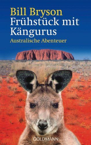 Frühstück mit Kängurus: Australische Abenteuer von Bill Bryson http://www.amazon.de/dp/3442453798/ref=cm_sw_r_pi_dp_hxrnvb0RCHDMK