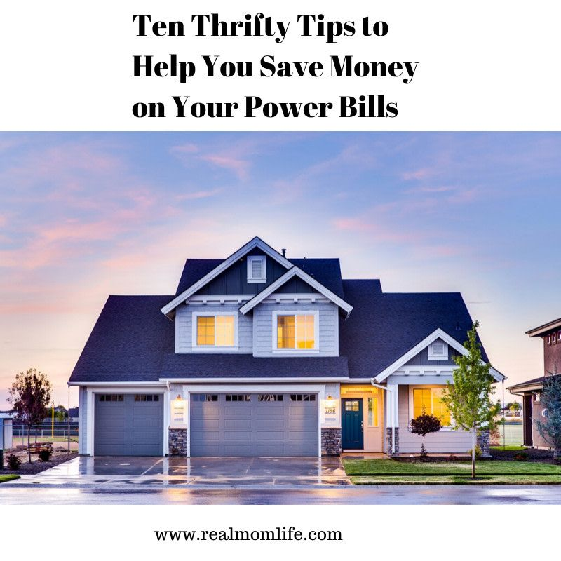 Ten Thrifty Tips to Help You Save Money on Your Power