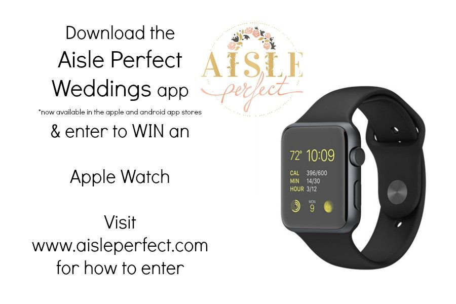 Introducing the Aisle Perfect Weddings App + Apple Watch