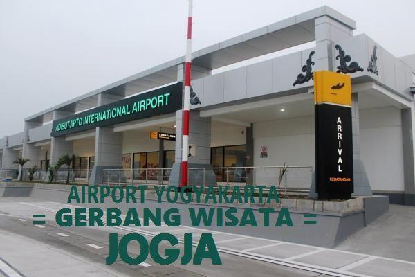 Airport Yogyakarta Gerbang Wisata Di Jogja Banyak Wisatawan Yang Datang Yogyakarta Broadway Shows Places