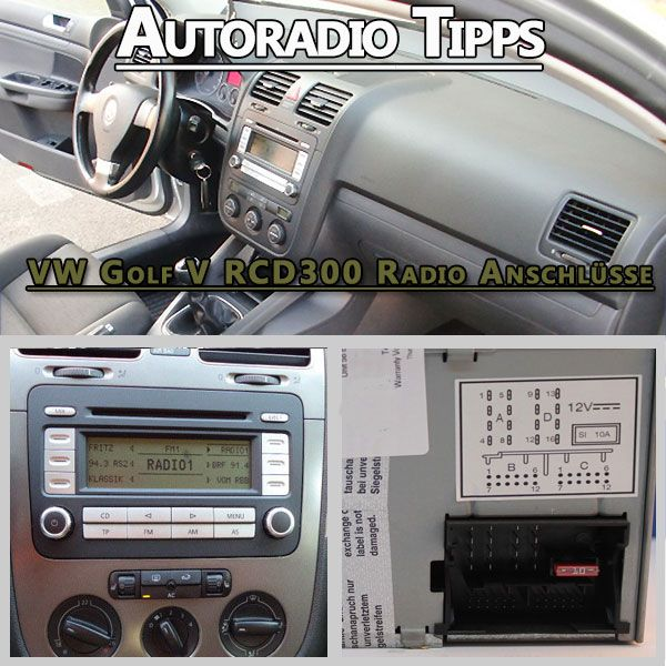 vw golf v rcd300 radio anschl sse vw golf v sind mit. Black Bedroom Furniture Sets. Home Design Ideas