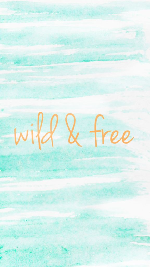 Wild Free Summer Phone Wallpapers Quotes Cellphone