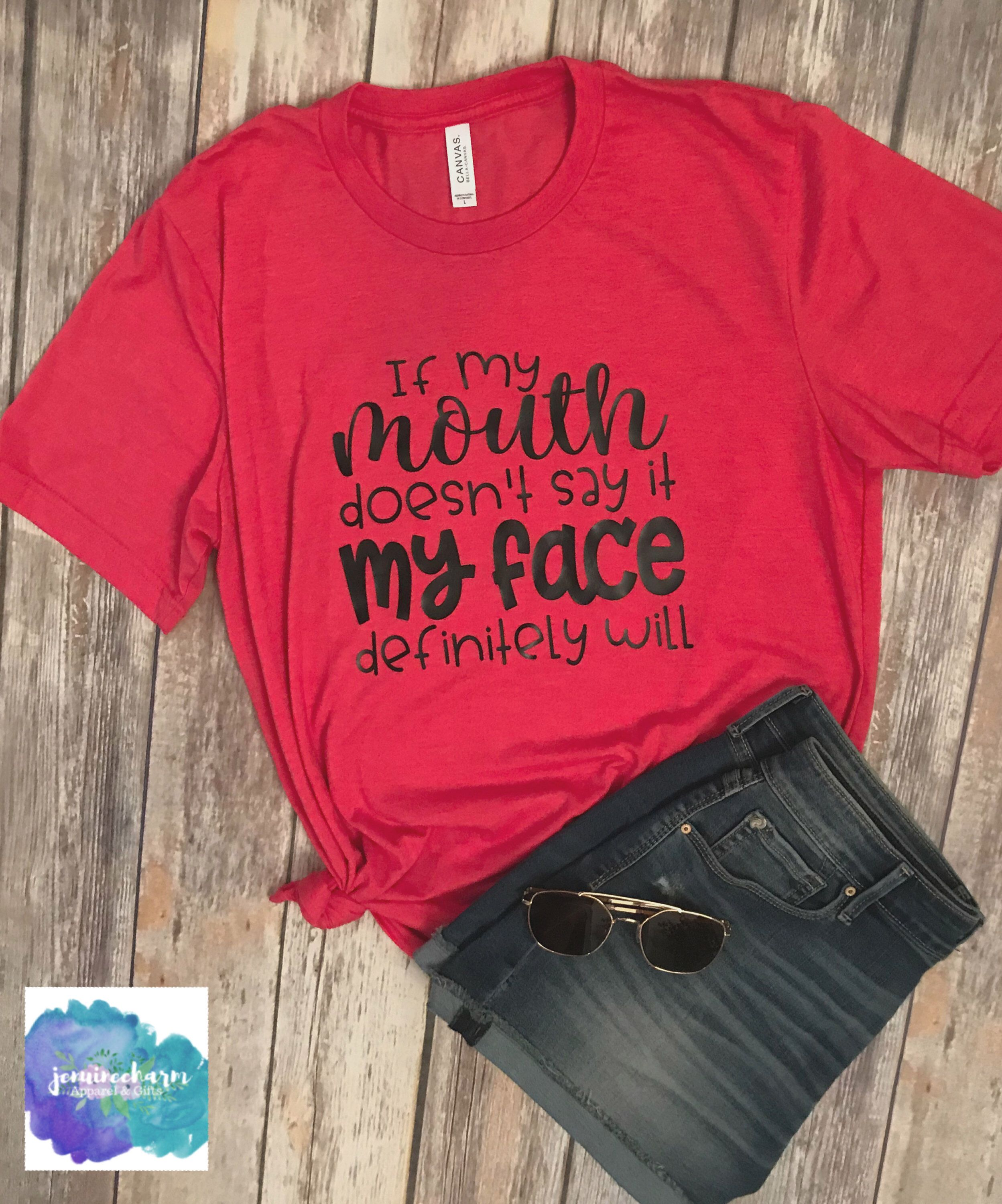 05b19634 Excited to share this item from my #etsy shop: If My Mouth Doesn't Say It My  Face Definitely Will   Sarcastic Tee   Funny Shirt   Funny Clothing   Funny  ...