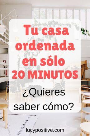 CÓMO ORDENAR TU CASA EN 20 MINUTOS