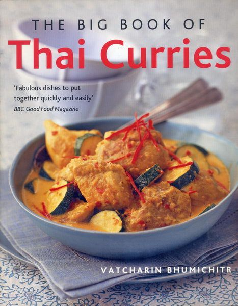 The big book of thai curries cooking pinterest curry asian mostly food and travel journal cookbook collection vatcharin bhumichitr the big book of thai curries stylish thai in minutes vatchs thai street food forumfinder Images
