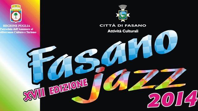 Fasano Jazz 2014: al via la diciassettesima edizione della rassegna  #puglia #musica #lazz