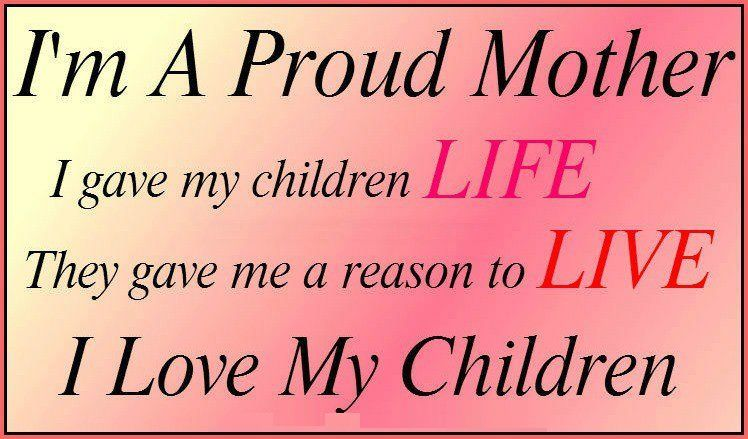 My Children Quotes Delectable Proud Mommy Quotes Sayings  Love My Children Quotes For Facebook I . Decorating Design