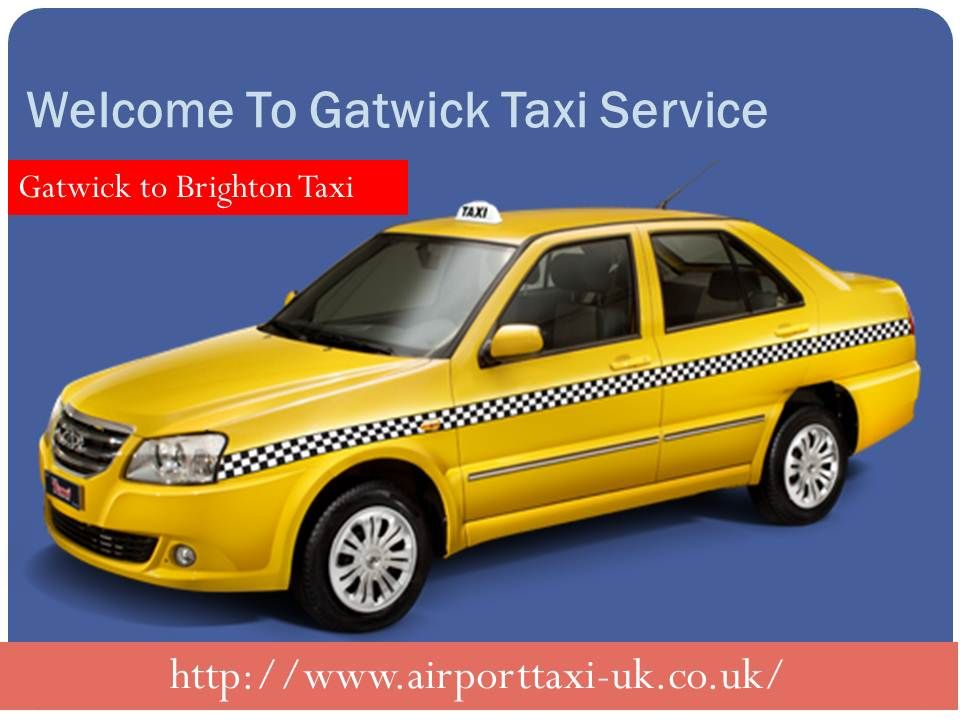 gatwick to brighton taxi http//www.airporttaxiuk.co.uk