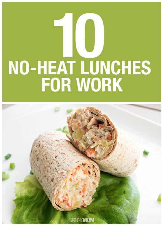 10 No-Heat Lunches To Bring To Work #healthylunches