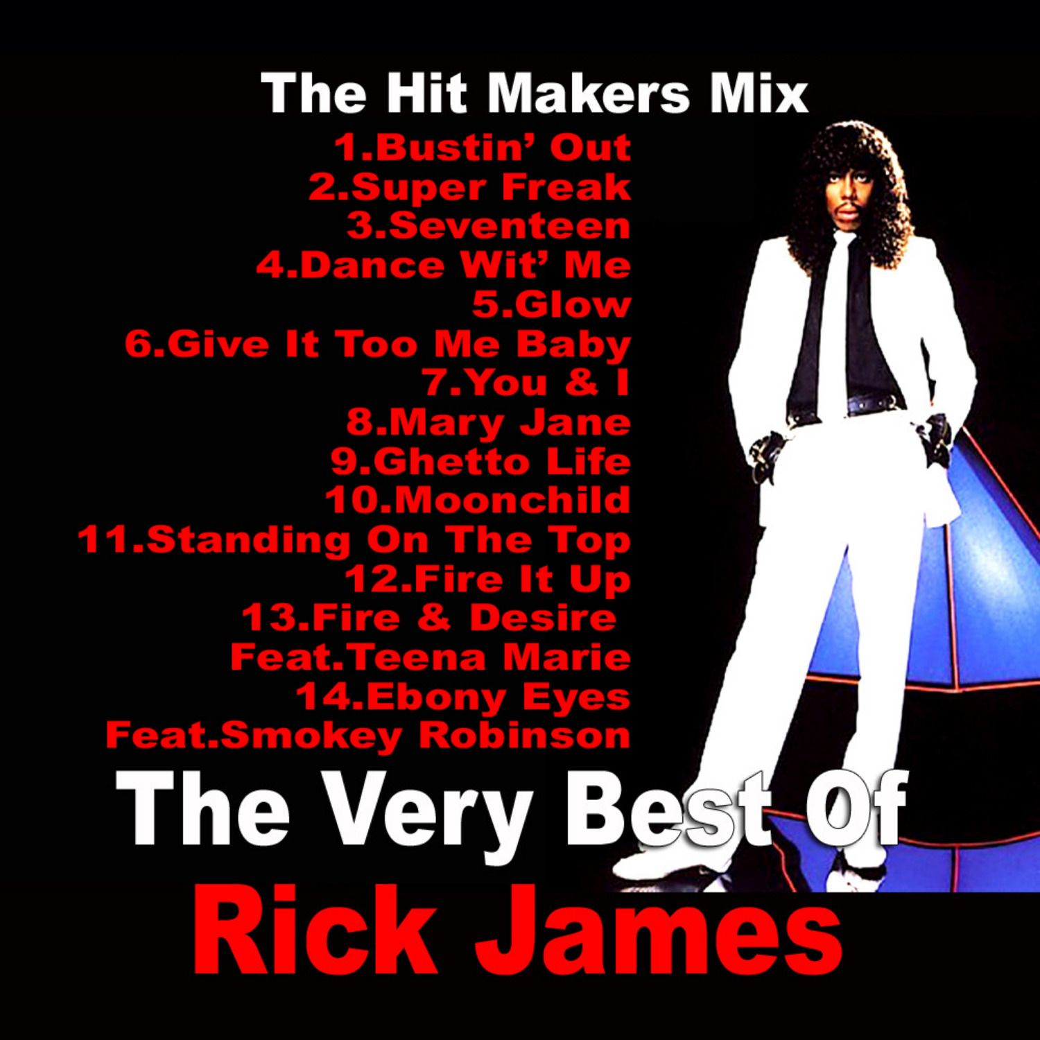 Best Of Rick James Tribute Mp3 Download Rick James Mixtape Fire And Desire
