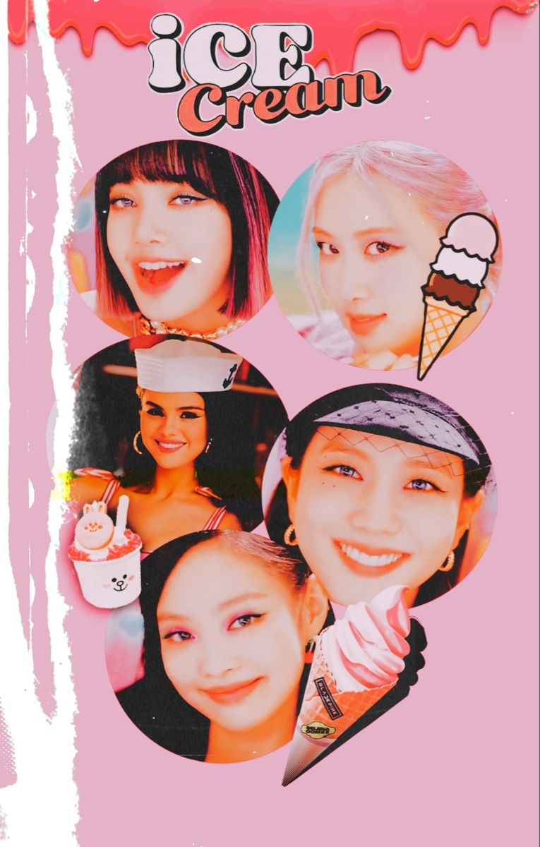 Blackpink And Selena Gomez Wallpaper Ice Cream In 2020 Selena Gomez Wallpaper Blackpink Wallpaper