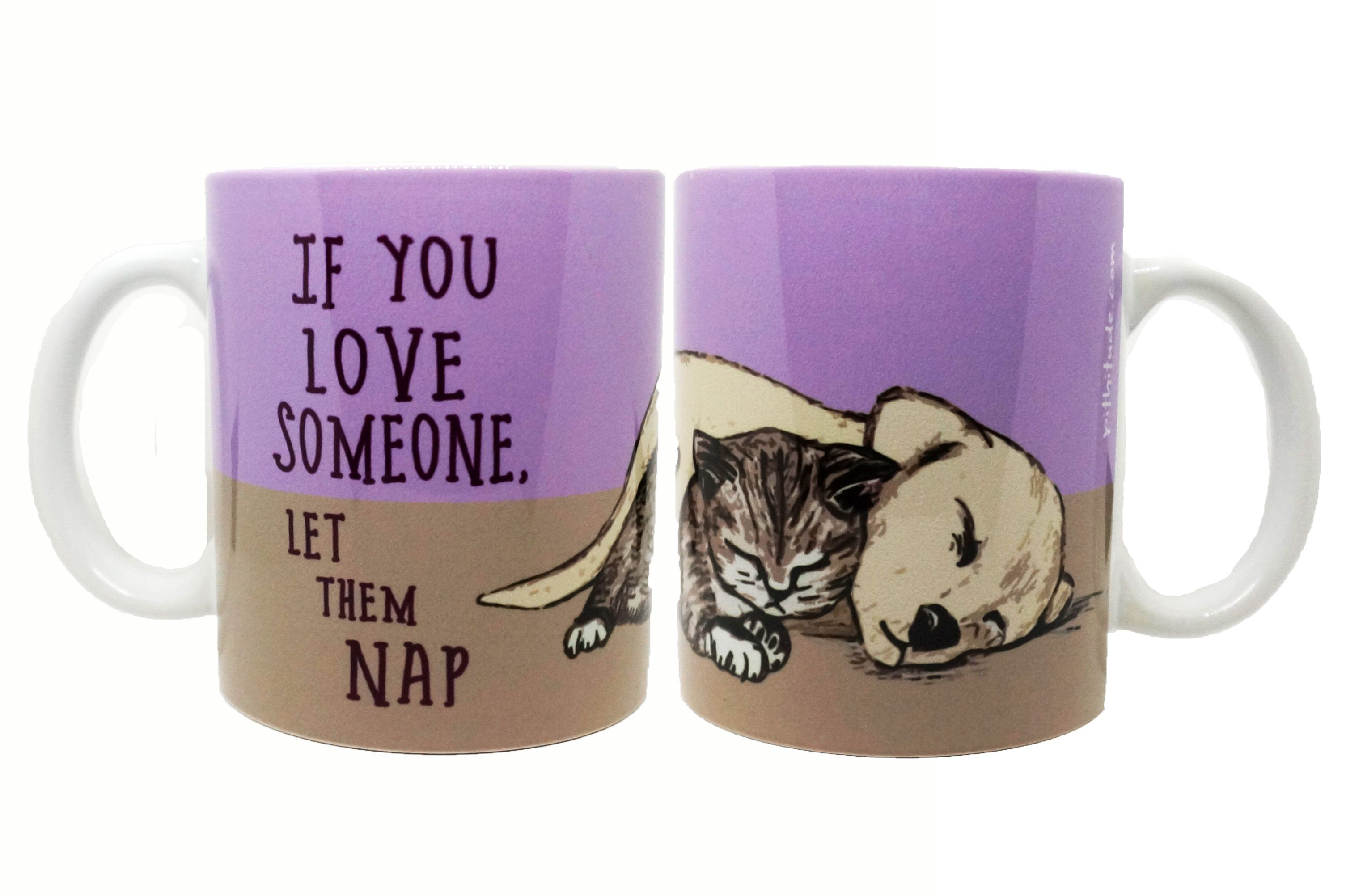 """""""If you love someone, let them nap"""". Better yet - snuggle in and join them! This design was hand-drawn with colored pencils and digitally edited before being printed and permanently pressed with dye-sublimation into a nice ceramic 11oz mug in my Spokane, WA home studio."""