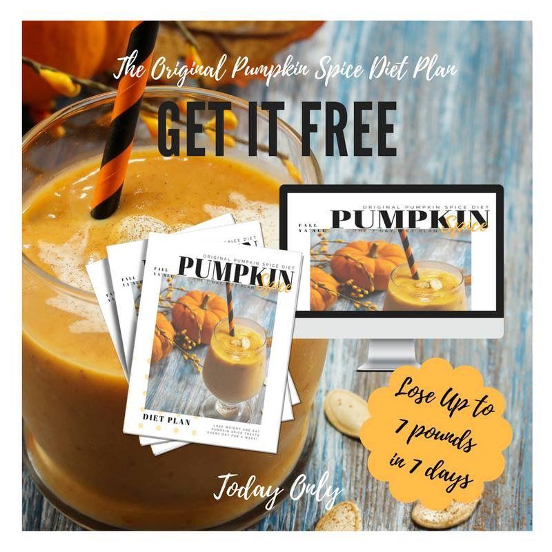 The official FREE pumpkin spice 7 dat diet plan Pumpkin