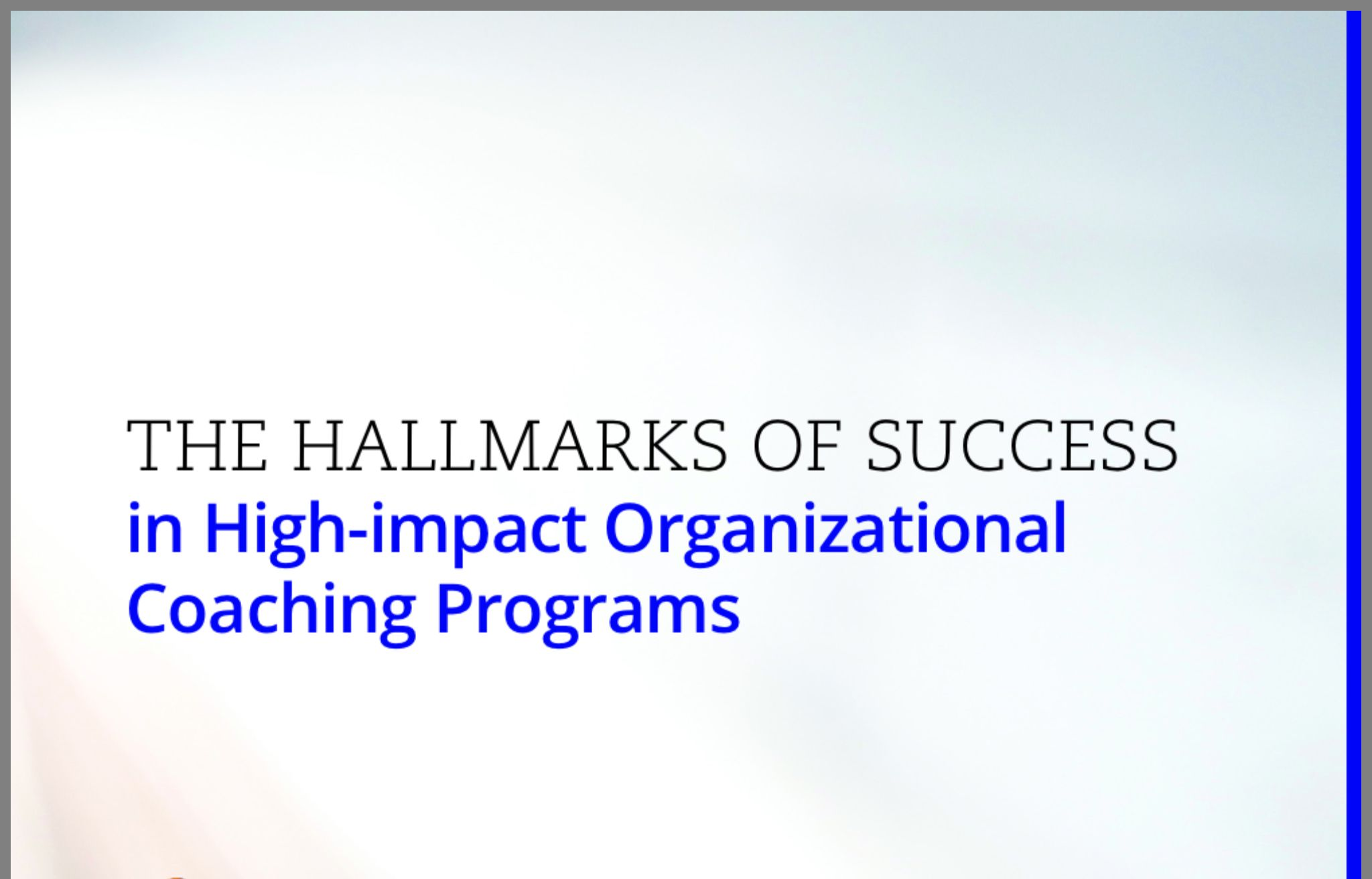 http://www.coachfederation.org/files/HallmarksofSuccess2014.pdf?_ga=1.135870705.1719256801.1359644703