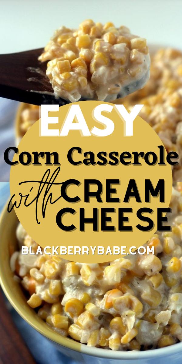 Easy Corn Casserole with Cream Cheese