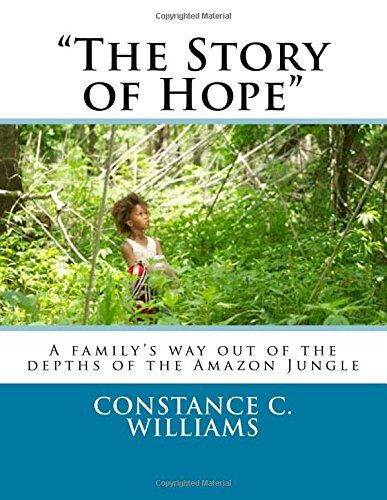 """""""The Story of Hope"""": A way out of the jungle by Ms. Const... https://www.amazon.com/dp/1532881215/ref=cm_sw_r_pi_dp_x_HagTybHDVNTC6"""