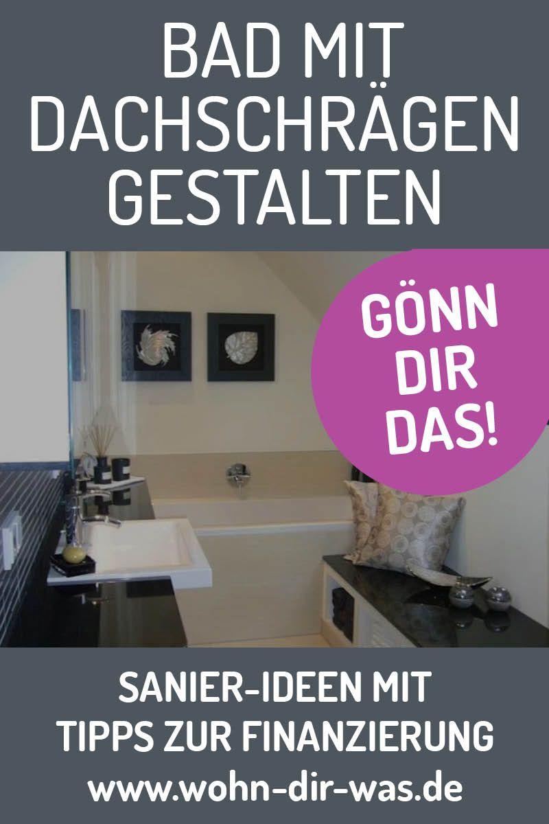 Badezimmer Richtig Planen Mit Unterstutzung Von Wohn Dir Was Bad Mit Dachschrage Dachstock Dachschrage