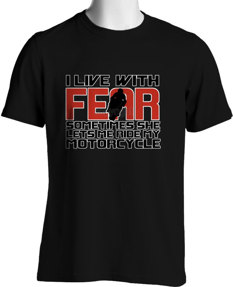 I lIve With Fear Funny Biker T-shirt in Black Mens Size S to 6XL and Tall