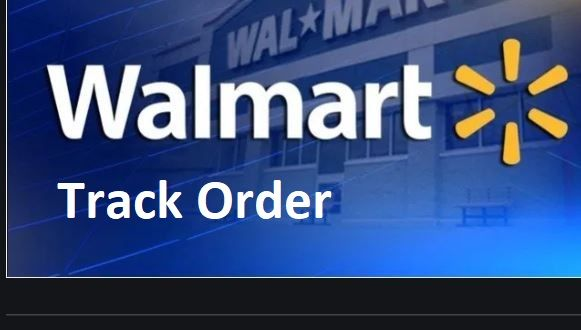 Walmart Track Order As A Guest Walmart Account How